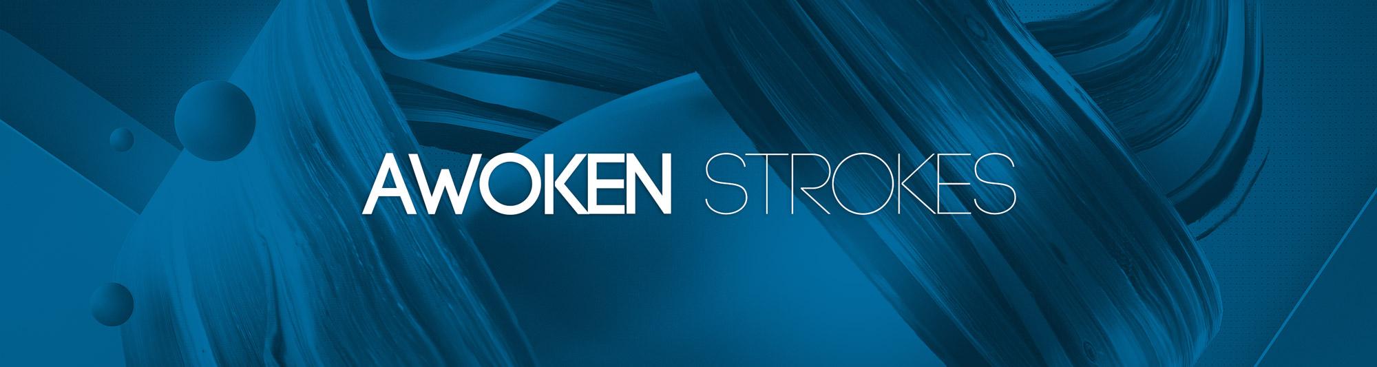 Awoken Strokes