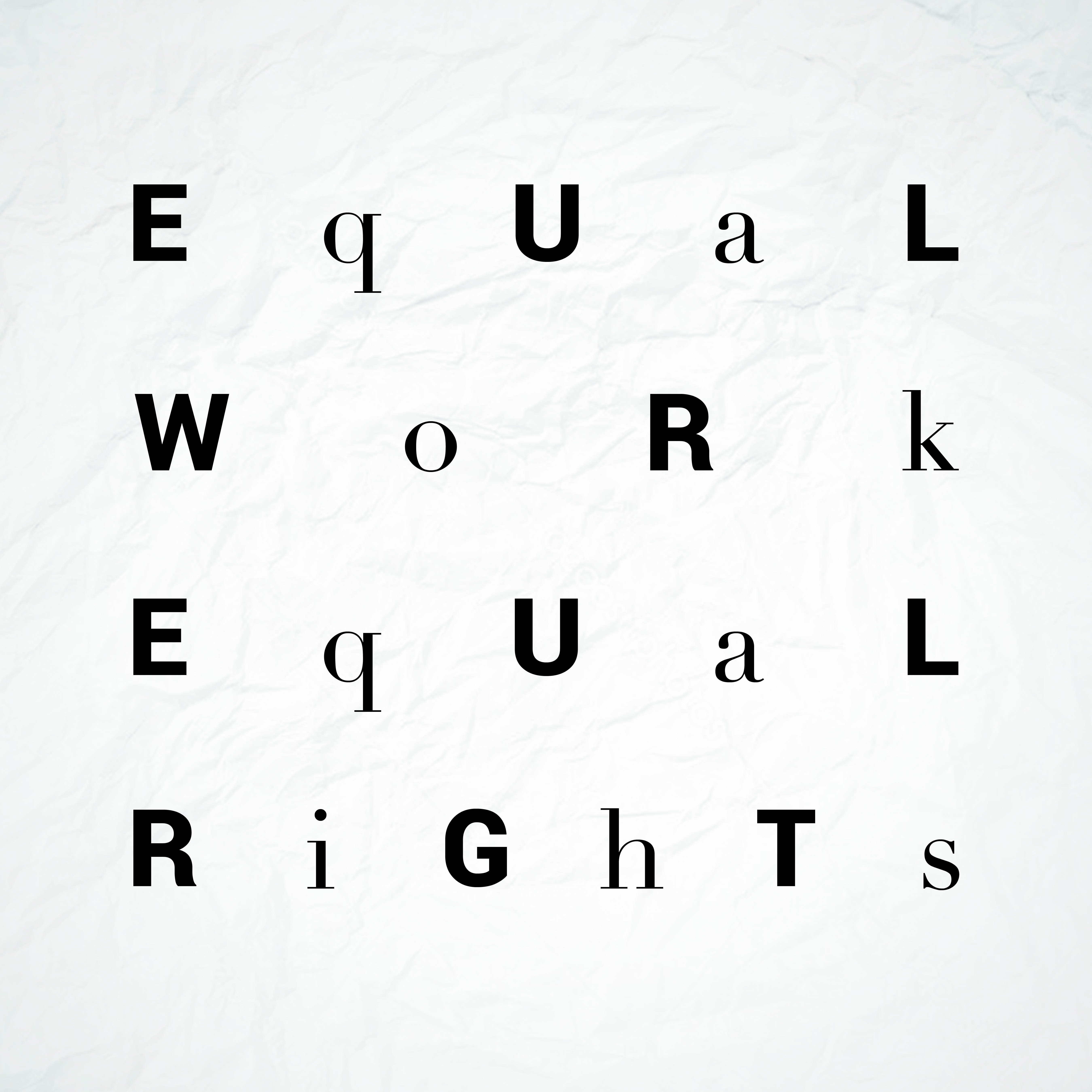 Equal Work, Equal Rights : A social campaign