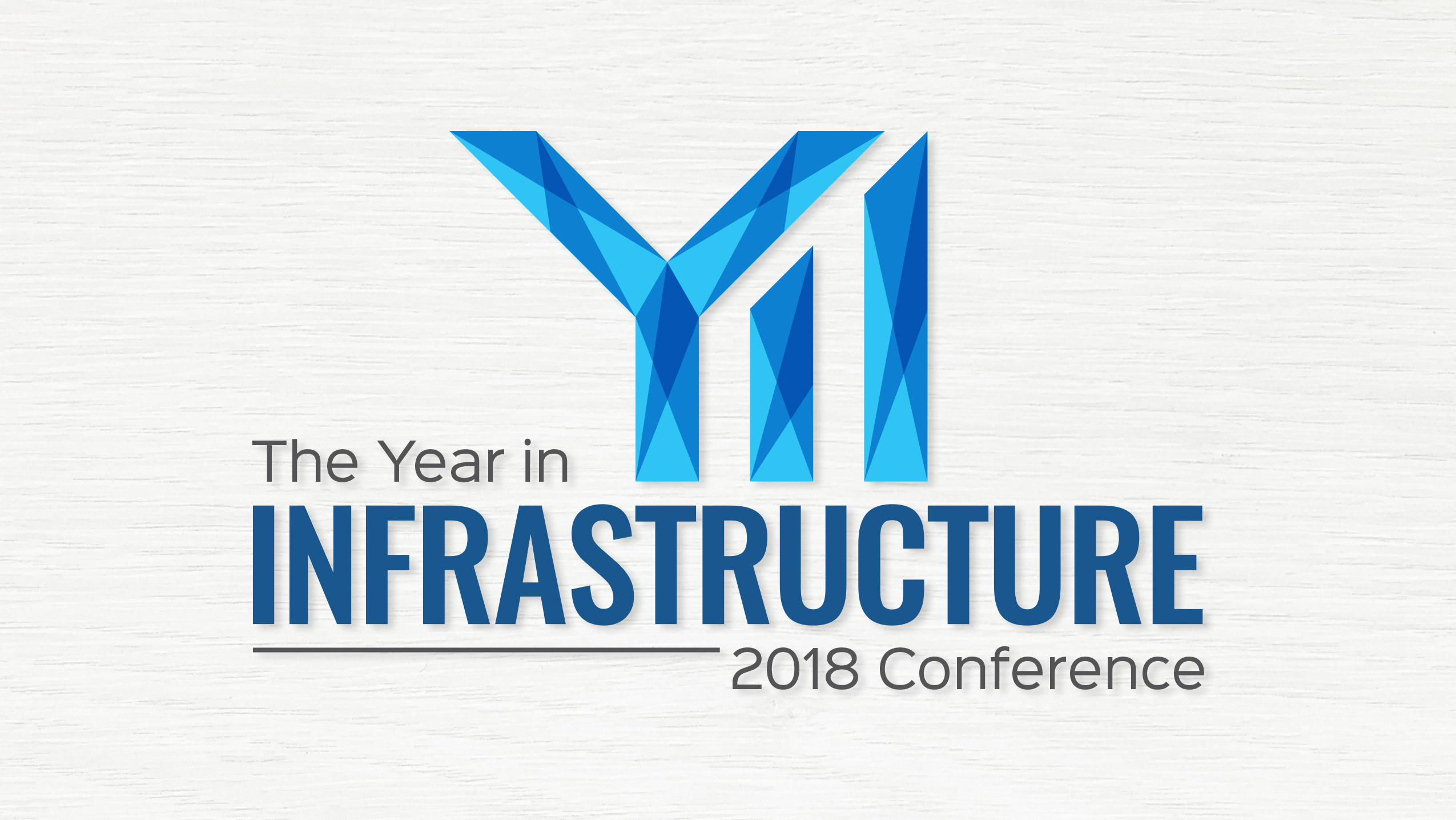The Year in Infrastructure 2018 Conference Re-brand