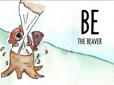 Be the Beaver series