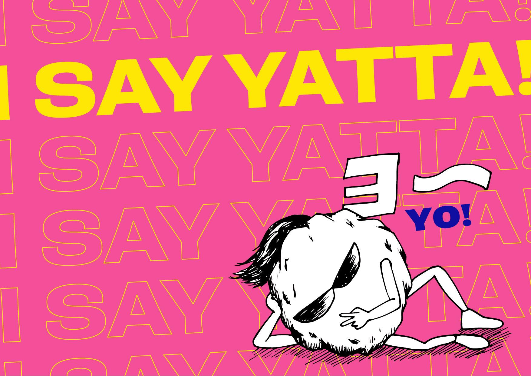 I Say Yatta! Rebranding