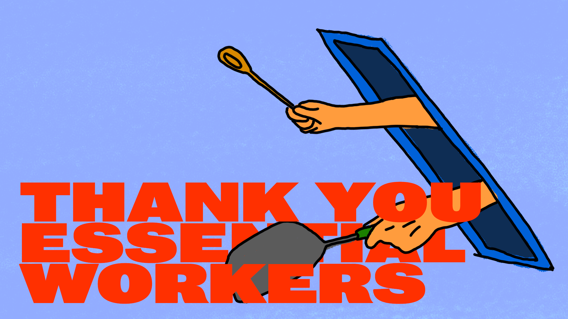Thank You Essential Workers