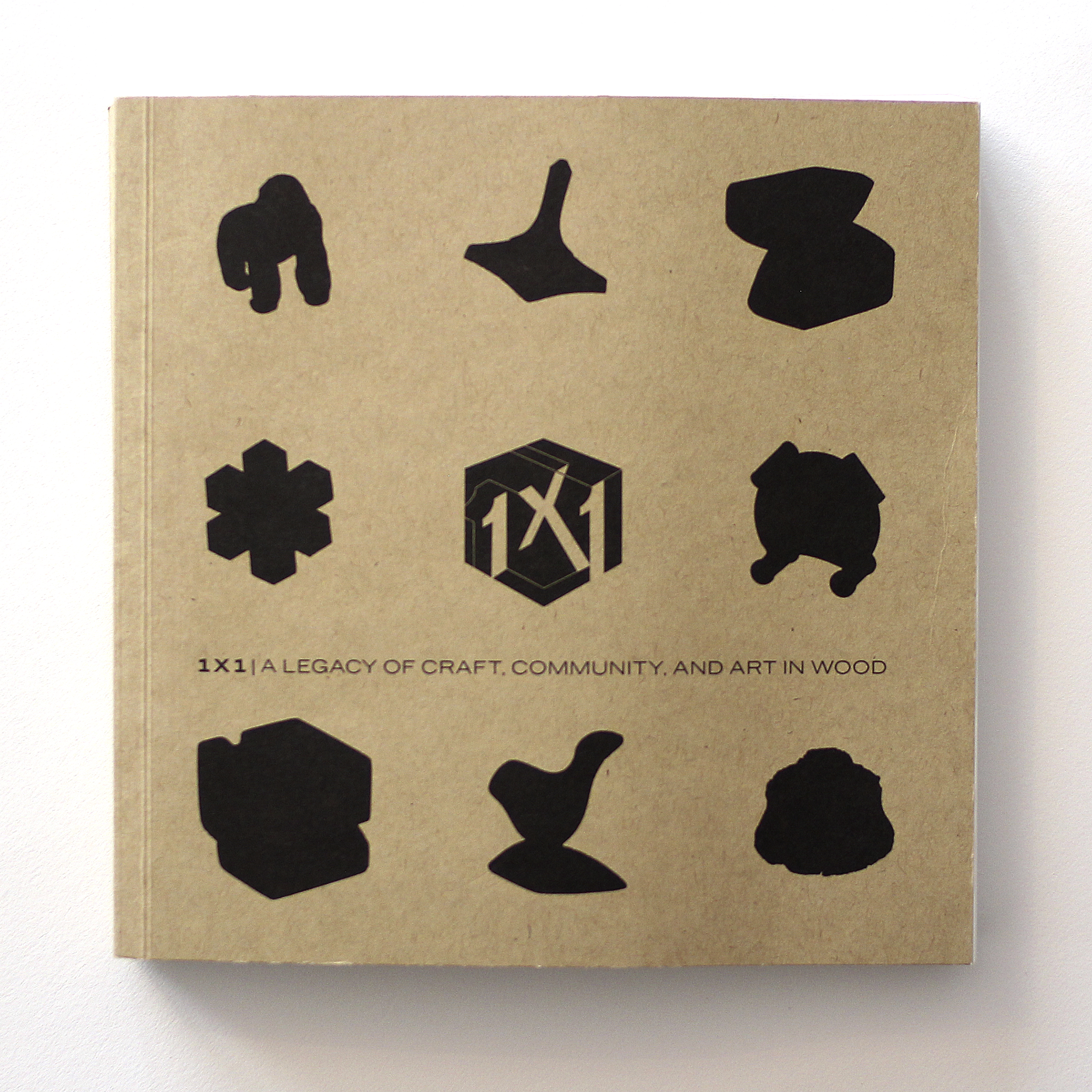 1 x 1: A Legacy of Craft, Community, and Art in Wood