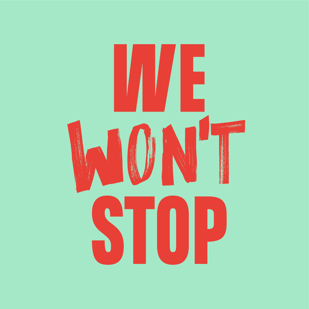 WE WON'T STOP: Freedom from Torture